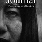 Journal d'une Esclave au Xxieme Siecle