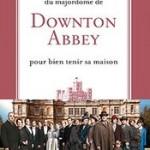 Les petits secrets ménage du majordome Downton Abbey
