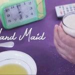 Hand Maid, le quotidien d'une femme de ménage en vidéo
